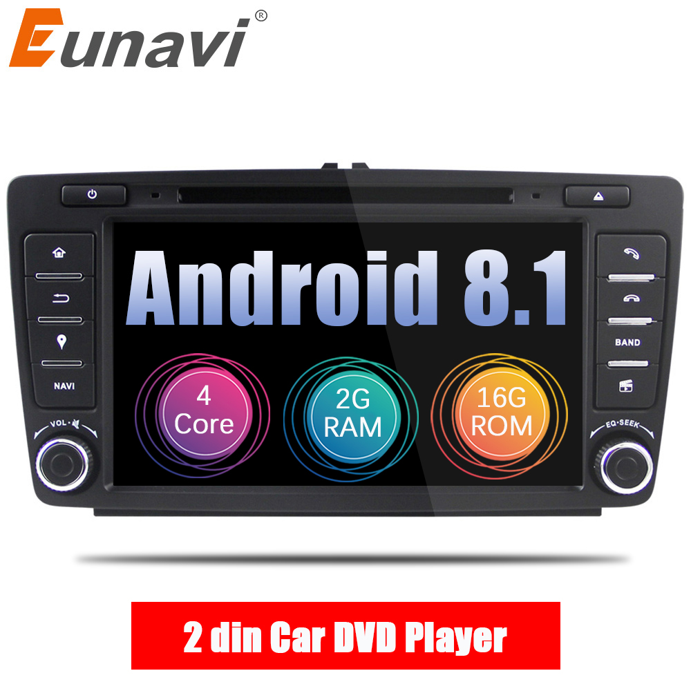 Eunavi 2 Din Car DVD GPS For Skoda Octavia 2012 2013 A 5 A5 Yeti Fabia Car Android 8.1 Quad Core 2GB RAM Stereo Radio Navigation bannis genuine leather steering wheel cover for skoda octavia superb 2012 fabia skoda octavia a 5 a5 2012 2013 yeti