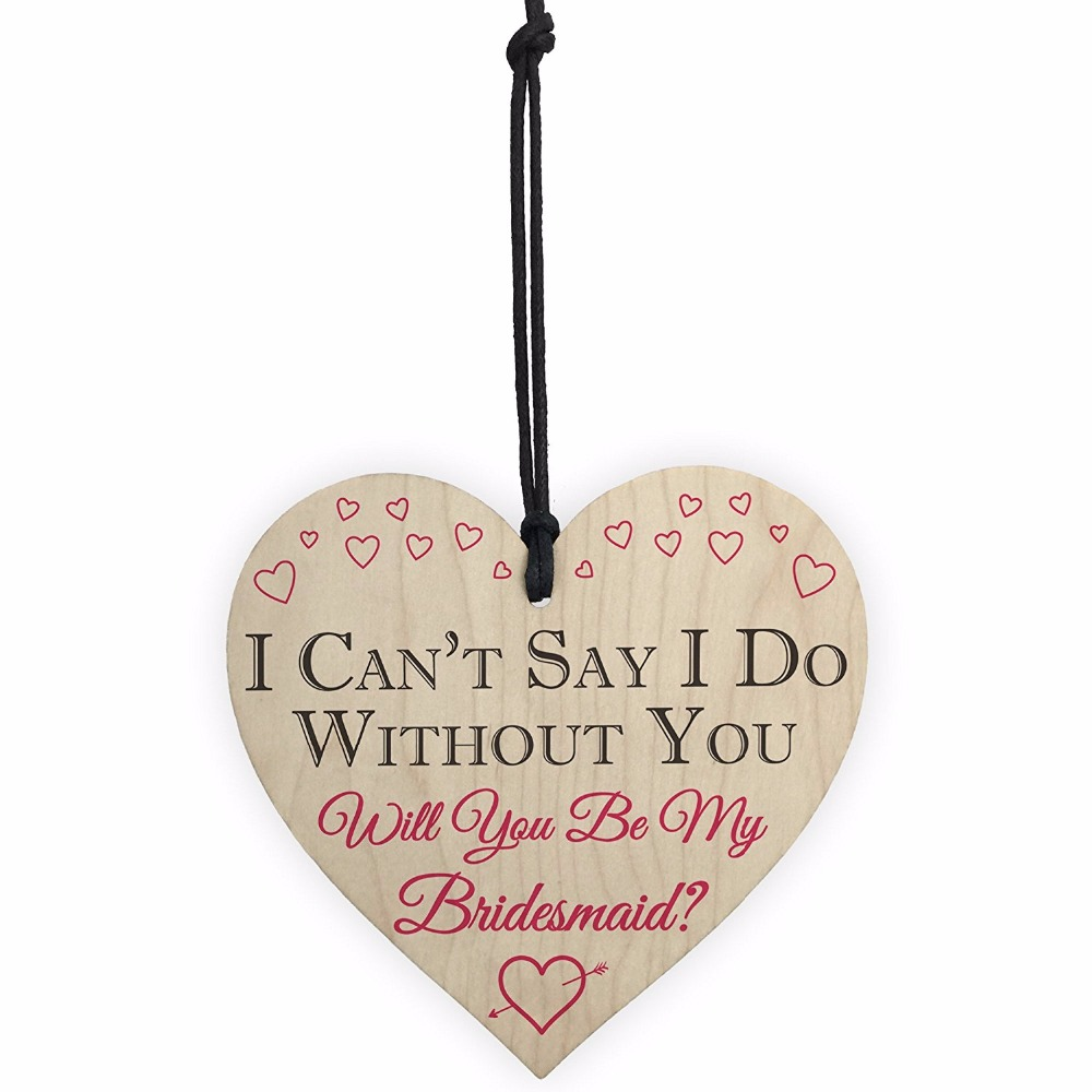 I Can't Say I Do Without You Will You Be My Bridesmaid Invite Bridal Shower Wedding Friendship Sign Christmas Gift(China)