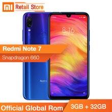 Orijinal Küresel Rom Xiaomi Redmi Not 7 Note7 3 GB 32 GB Cep Telefonu Snapdragon 660 48 + 5 MP kam 6.3 ''Su Damlası Ekran 4000 m...