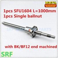 Best price SFU1604 16mm Ballscrew L1000mm:1 pcs SFU1604 Ball lead screw L1000mm C7+1pcs ballnut with BK/BF12 end machined cnc