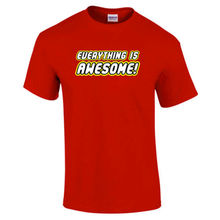 Everything is Awesome Movie Inspired Happy T-Shirt - Choice of Colours up to 5XL New T Shirts Funny Tops Tee Unisex