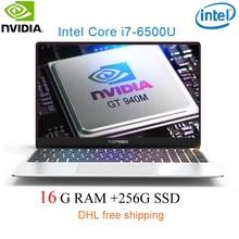 "P10-10 16G RAM 256G SSD Intel i7-6500u 15.6 Gaming laptop 2.5GHZ-3.1GHZ NvIDIA GeForce 940M 2G with Backlit keyboard"""