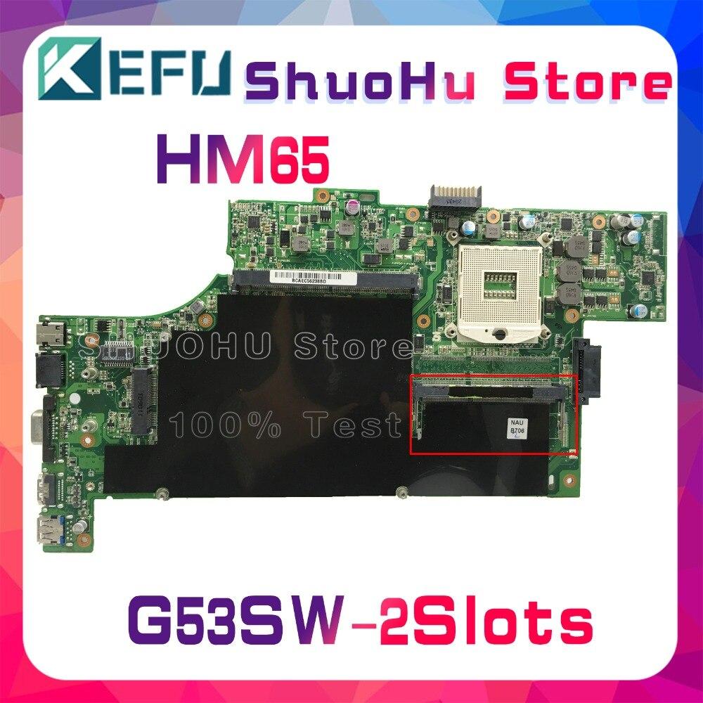 KEFU For ASUS G53SW G53S G53 HM65 2 SLOTS laptop motherboard tested 100% work original mainboard