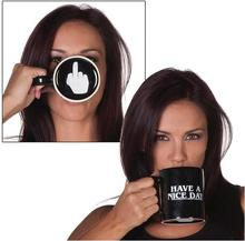 Creative Have a Nice Day Coffee Mug Middle Finger Funny Cup for Coffee Milk Tea Cups Novelty Gifts 10oz