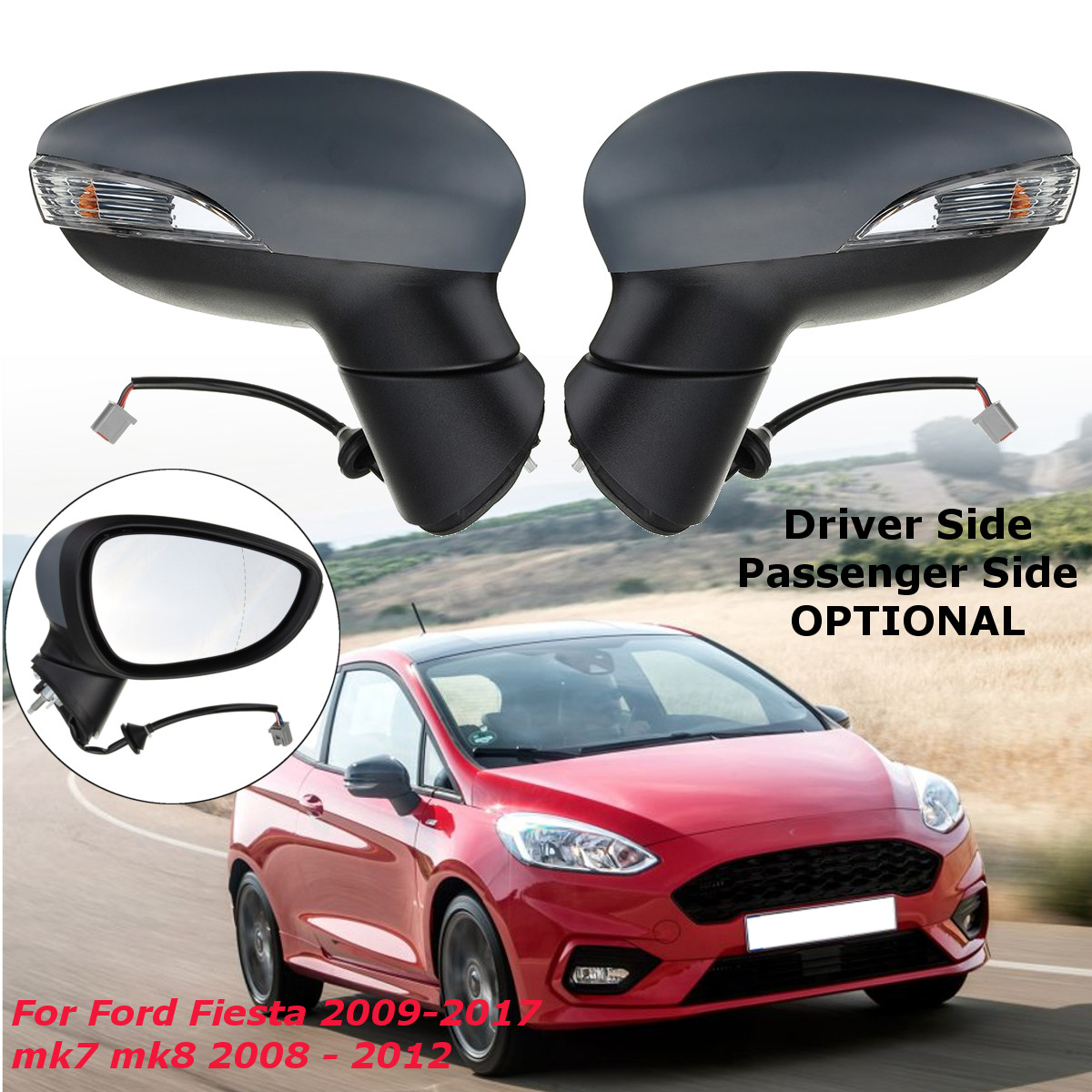 Rétroviseur d'aile électrique de porte de voiture droite/gauche côté conducteur ou passager chauffant pour Ford pour Fiesta 2009-2017 mk7 mk8 2008-2012