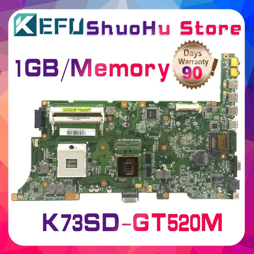 KEFU pour ASUS K73SD K73S N12P-GV-B-A1 GT520M A73SD A73S ordinateur portable carte mère testé 100% travail carte mère d'origine