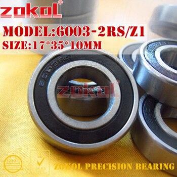 ZOKOL 6003 RS Z1 bearing RZ Z3V3 ZZ S6003Z Deep Groove ball 17*35*10mm - discount item  48% OFF Hardware
