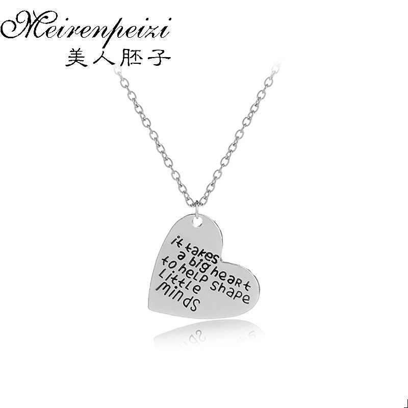 It Takes A Big Heart To Help Shape Little Minds New Simple Jewelry Pendants Gifts For Beautiful Mom Pendulum Pingentes For Women