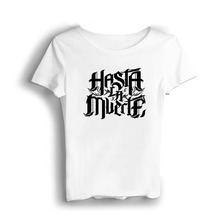 Real Hasta La Muerte T Shirt Women Vintage Drop Shipping T-shirts Modal Casual Jersey Appliques O-Neck White Military Tops