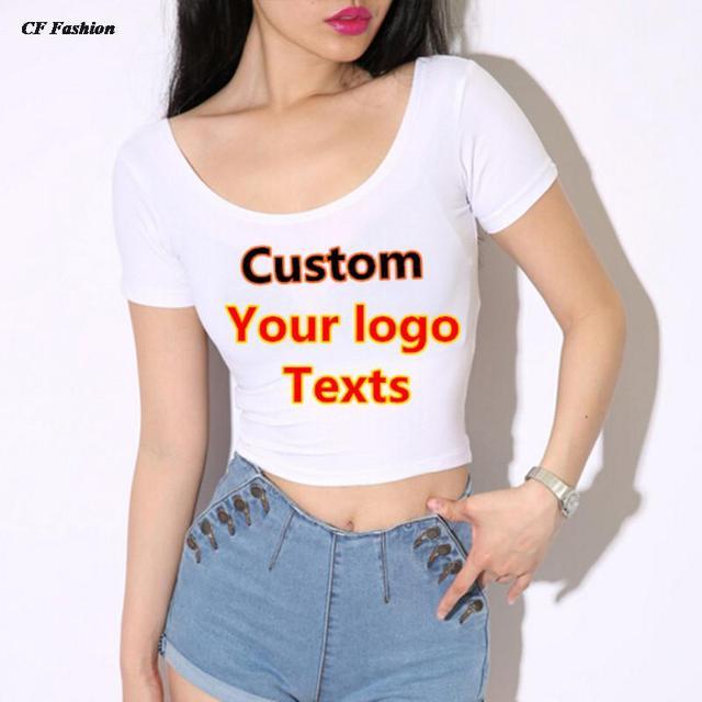 c4d6ef3e340b0 C Fung 2016 sexy crop top t shirt women tops quick CUSTOM LOGO TEXTS tshirt  DIY printed summer Autumn top Girl t-shirt tee tops