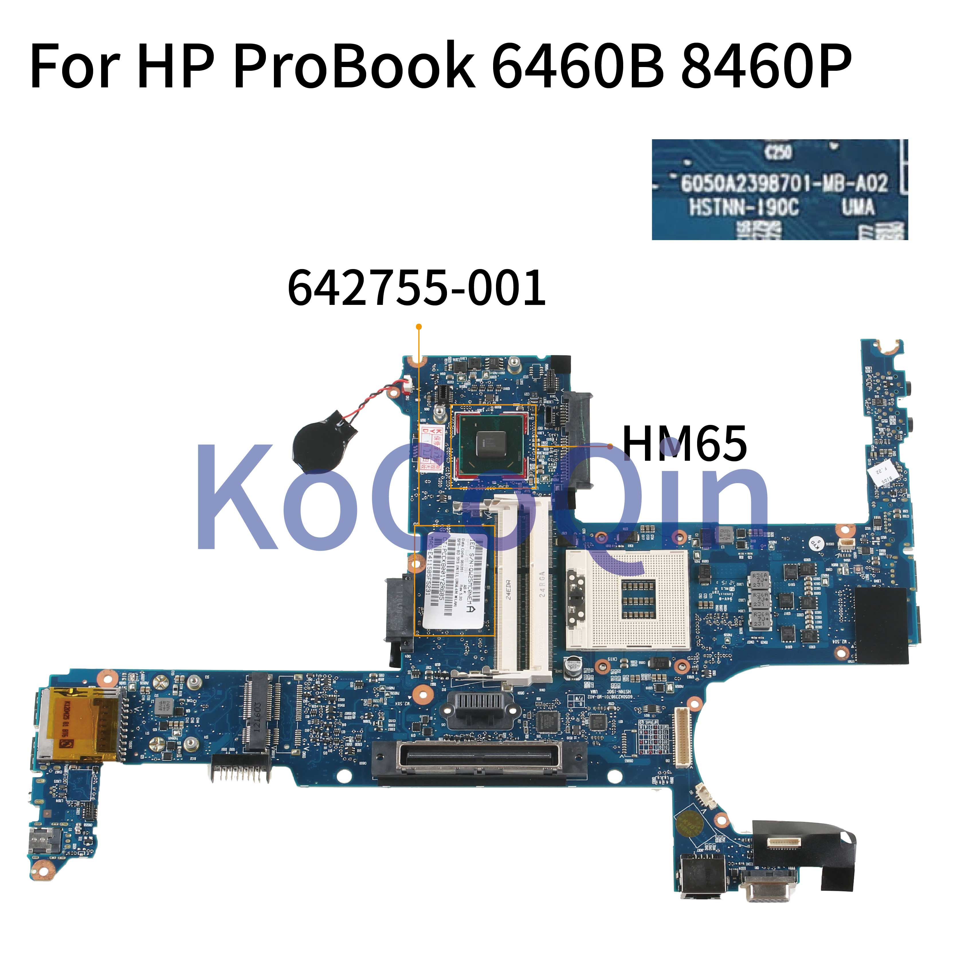 KoCoQin Laptop <font><b>motherboard</b></font> For <font><b>HP</b></font> ProBook 6460B <font><b>8460P</b></font> Mainboard 642755-001 642755-601 6050A2398701-MB-A02 HM65 image