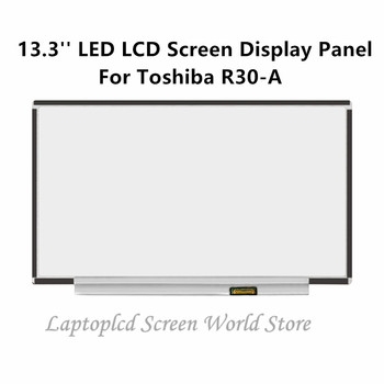 FTDLCD 13.3'' LED LCD Screen Display Replcemente Laptop Panel For Toshiba R30-A 1366x768