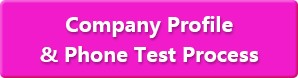 Company profile& Phone Test Process