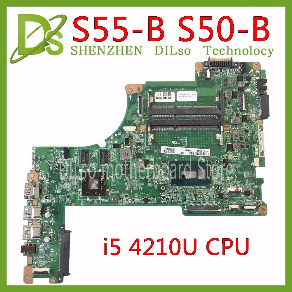 KEFU DABLIDMB8E0 For Toshiba Satellite S50 S55 S50T-B S50-B S55-B L55-B Motherboard I5-4210U CPU DABLIDMB8E0 Work 100% Original