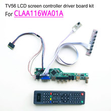 For CLAA116WA01A laptop LCD panel 40-pin 60Hz 1366*768 WLED LVDS 11.6″ HDMI/VGA/AV/Audio/RF/USB TV56 controller driver board kit