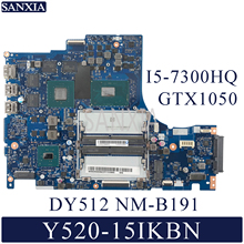 Kefu DY512 NM-B191 ноутбук материнская плата для Lenovo Y520-15IKBN R720-15 Тесты оригинальная материнская плата I5-7300HQ GTX1050 HM175