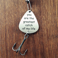 You are My Greatest Catch Fishing Gift Fishing Lure Mens Gift Fishing Lure Stainless Steel Key Ring Fish Hook Pendant