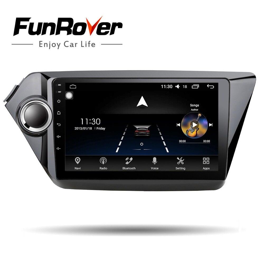 Funrover Voiture lecteur Multimédia Android 8.0 GPS Octa Core pour kia rio k2 2012 2013 2015 2016 voiture radio bande enregistreur carte aucun dvd