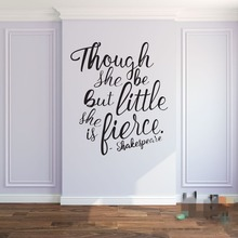 Though She Be But Little Is Fierce Shakespeare Quotes Baby Nursery Wall Stickers Lettering Decals 651Q
