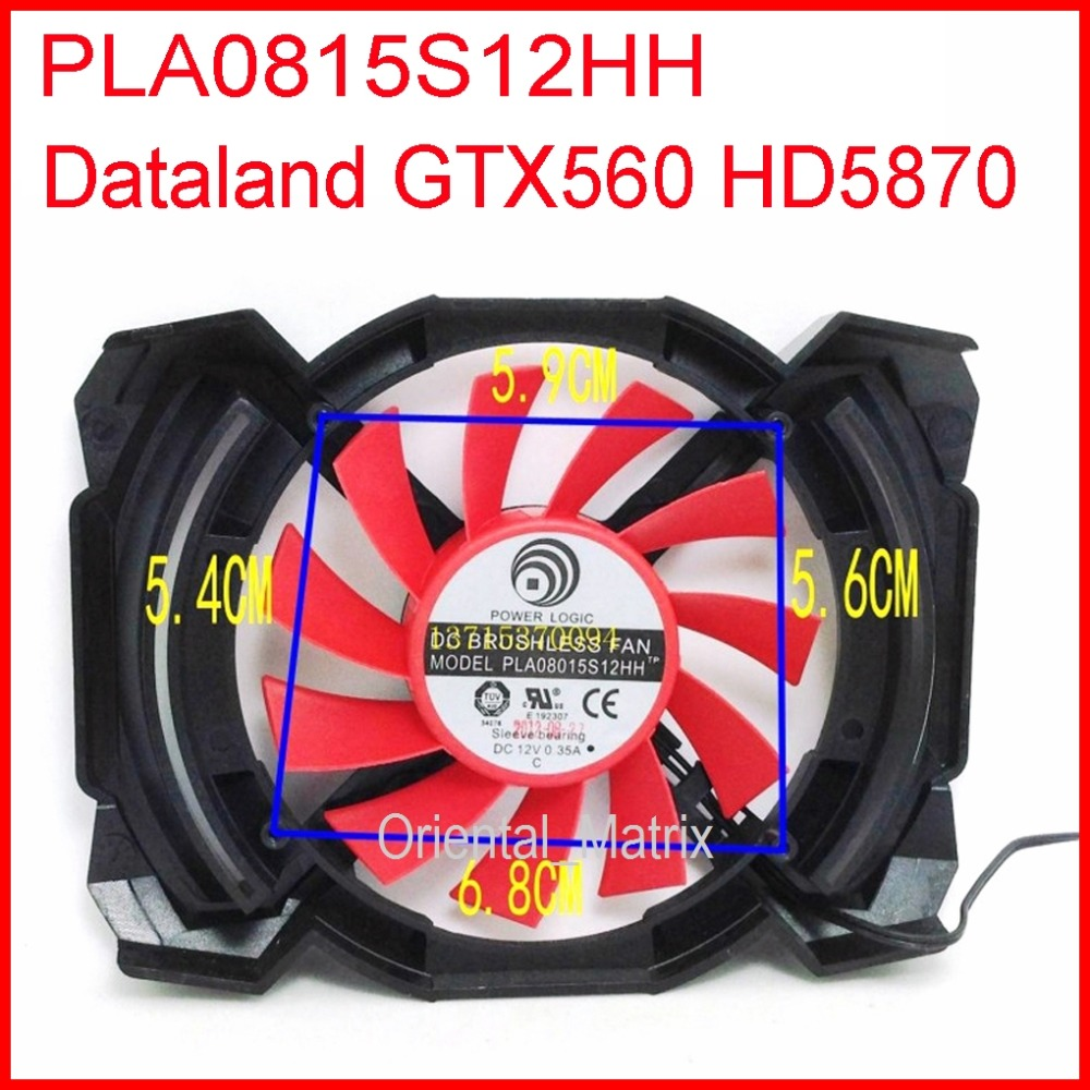 Free Shipping POWER LOGIC PLA08015S12HH 12V 0.35A 54X59X56X68mm For Dataland GTX560 HD5870 Graphics Card Cooling Fan 4Wire 4Pin