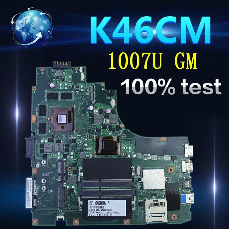 Amazoon K46CM carte mère pour ASUS ordinateur portable carte mère K46CM A46C K46CA carte mère originale testée notebook 1007U GM