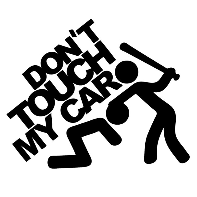For Don T Touch My Car Sticker Car Styling Jdm Slammed