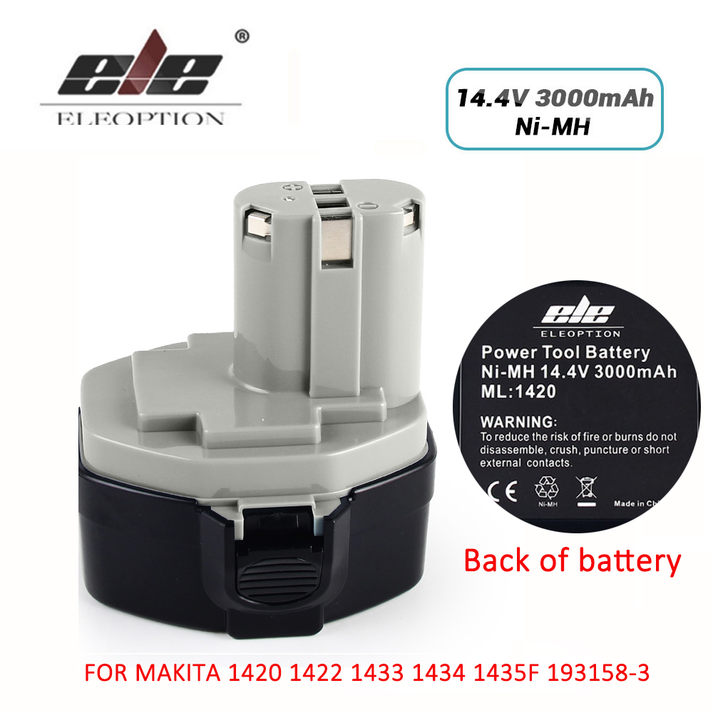 ELE ELEOPTION 14.4V 3000mAh Ni-MH BATTERY FOR MAKITA 14.4V Battery 1420 1422 1433 1434 1435F 193158-3 Power Tool Rechargeable