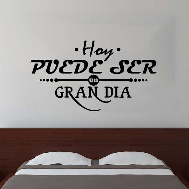 Dia Quote Unique Vinyl Wall Sticker Spanish Quote Un Gran Dia Letterings Wall Decals