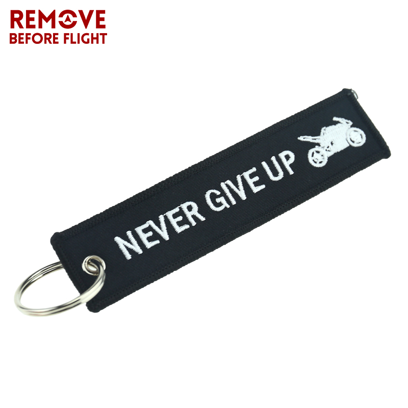 NEVER GIVE UP Motorcycle Car Key Chain Black Embroidery Keyring Remove Before Flight Aviation Gift Safety Tag Luggage Key Fob
