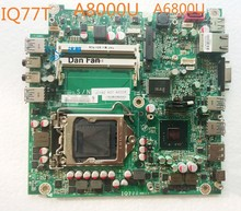 For Lenovo M92P A8000U A6800U AIO Motherboard IQ77T Mainboard 100%tested fully work(China)