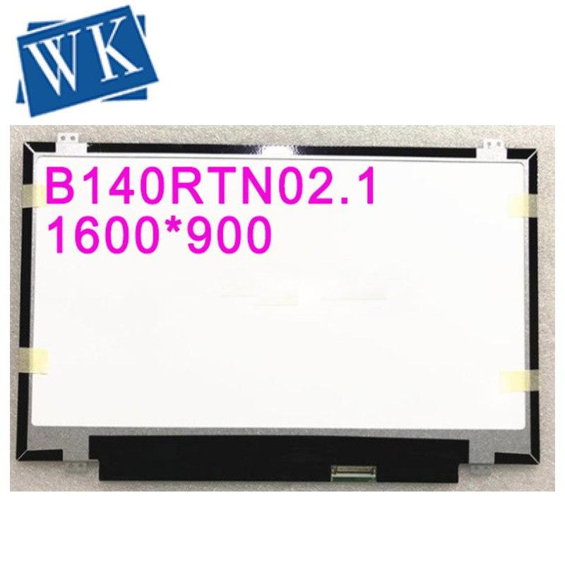 Free Shipping B140RTN02.1 B140RTN03.1 B140RTN01.0 B140RW02 V.0 LP140WD2-TLD2 N140FGE-L32 Laptop Lcd Screen 1600*900 LVDS 40pins