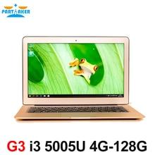 13.3 Pulgadas ultrabook laptop notebook ordenador Sin Ventilador 4 GB Ram 128 GB SSD USB 3.0 Gen quinto 5005U i3 de doble núcleo HDMI webcam