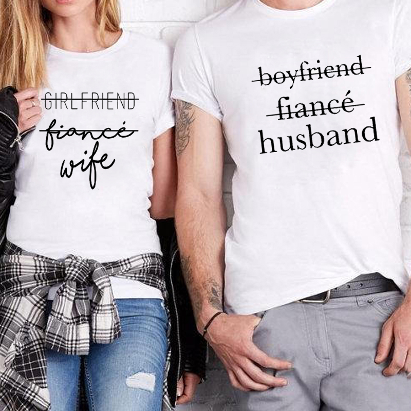 2018 Fashion Couples T Shirts Girlfriend Boyfriend Fiancee Shirt Matching Streetwear Wedding Gift Anniversary Gift Love T Shirts