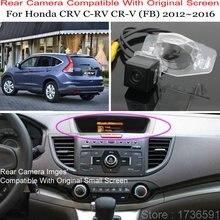 Камера заднего вида для Honda CRV C-RV CR-V(FB) 2012~ Автомобильная камера заднего вида/RCA и экран совместимы