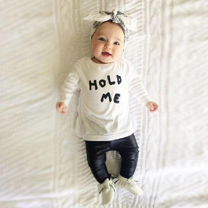 New Baby Toddler Girl Boy Spring Autumn Clothes Cute Casual HOLD ME T-shirt Tops Clothes+ PU Leather Pants Outfit Sets new 2017 aint a woman alive that could take my mama s place black baby girl boy kids minions clothes t shirt tops blusas mujer