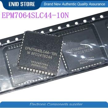 1pcs/lot EPM7064SLC44-10N EPM7064SLC44-10 EPM7064SLC44 EPM7064 PLCC-44 EPM7064SLC 10pcs lot en29f040 55j en29f040 plcc