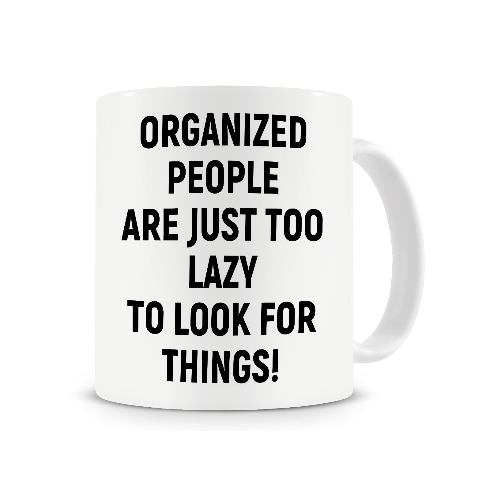 Funny Work Mugs Us 4 98 Organized People Funny Coffee Mug Office Gift Mug Work Mug Cup With Stirring Spoon Gift For Him In Mugs From Home Garden On