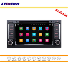 Liislee Car Android Multimedia For Volkswagen VW Touareg 2003~2011 Stereo Radio CD DVD Player GPS NAV NAVI Map Navigation System