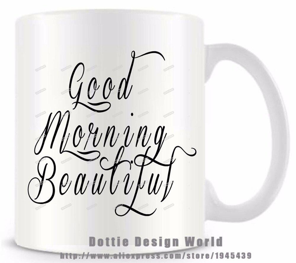 US $11 79 OFF Selamat Pagi Yang Indah Tampan Penawaran Mug Lucu Novelty Perjalanan Putih Kopi Teh Susu Cangkir Mug Ulang Tahun Pribadi Paskah