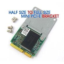 50 יחידות מיני PCI E חצי כדי מלא גודל הארכת כרטיס אלחוטי WIFI מתאם הרכבה סוגר עם 4 ברגים משלוח חינם