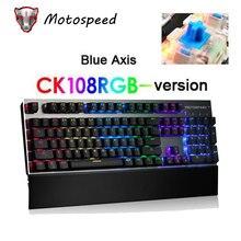 لوحة مفاتيح ميكانيكية أصلية CK108 مفاتيح 104 مفتاح RGB لأسلاك الألعاب klavye بتقنية LED الخلفية teclado لساعة كمبيوتر Gamer dota
