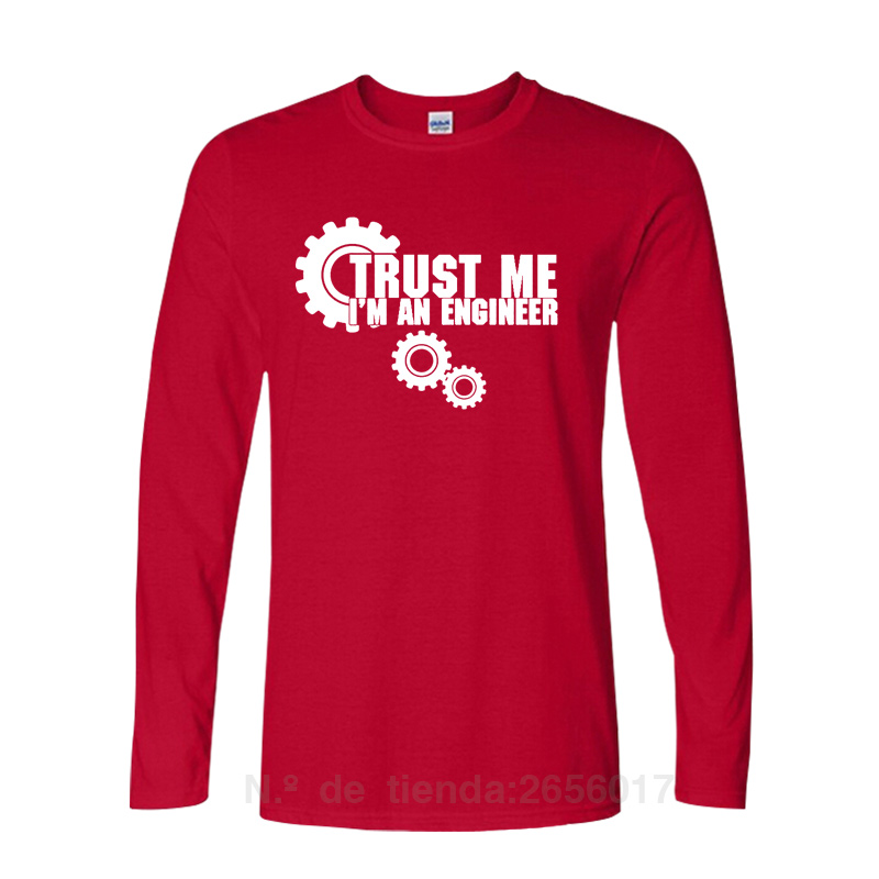 2019 Autumn Fashion TRUST ME I AM AN ENGINEER Letters Funny Printed T Shirts Casual Streetwear Men O Neck Long Sleeve Top Tees in T Shirts from Men 39 s Clothing