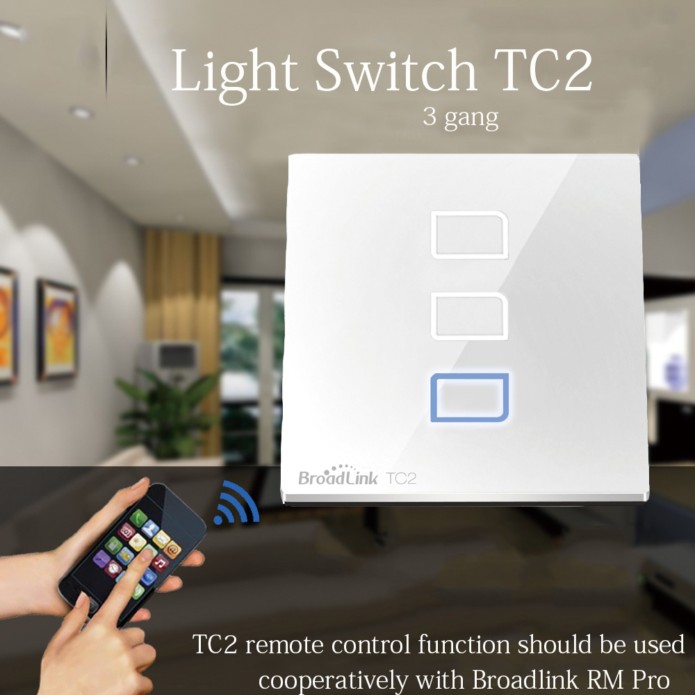 Broadlink TC2 3 Gang Wireless Remote Control Switch Wifi Wall Light Touch Smart Timer Switch Smart Home Devices control 433MHz smart home us black 1 gang touch switch screen wireless remote control wall light touch switch control with crystal glass panel