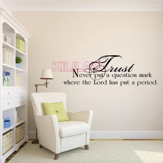 Christian Trust Never Put A Question Mark Vinyl Wall Sticker Wall - How do you put a wall sticker on