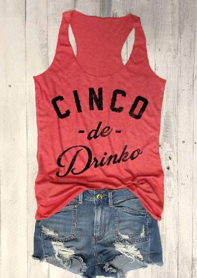 2 Colors Fashion Women   Tank     Tops   Cinco De Drinko Racerback   Tank   O-Neck 2018 Summer Sleeveless Casual Female Veat Ladies   Tops   Tee