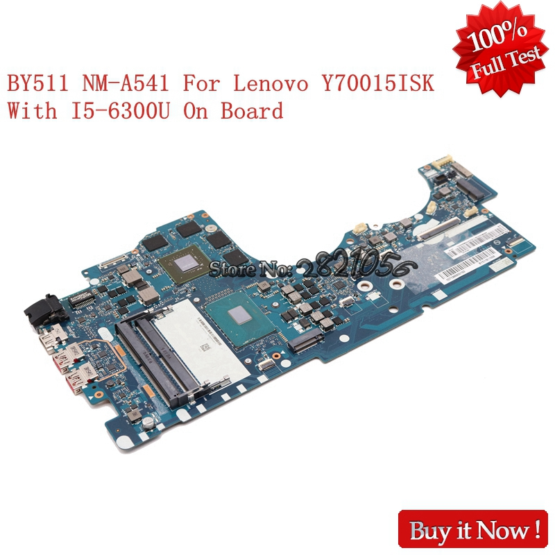 NOKOTION BY511 NM-A541 Laptop Motherboad For lenovo Lenovo Ideapad Y700 15ISK 15.6 Intel Core i5-6300U 2.30 GHz NVIDIA GTX 960M by511 nm a541 laptop motherboard for lenovo lenovo ideapad y700 15isk y700 15isk 15 6 sr2fq i7 6700hq cpu gtx 960m main board