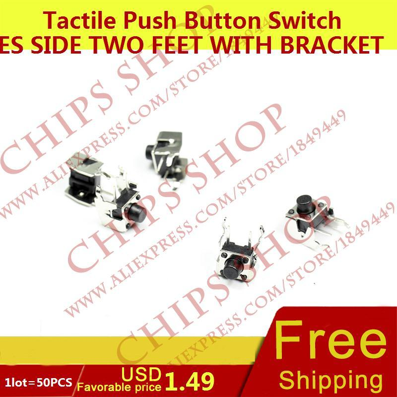 1LOT 50PCS Tactile Push Button Switches Side Two Feet with Bracket 6 6 6 SMD 2