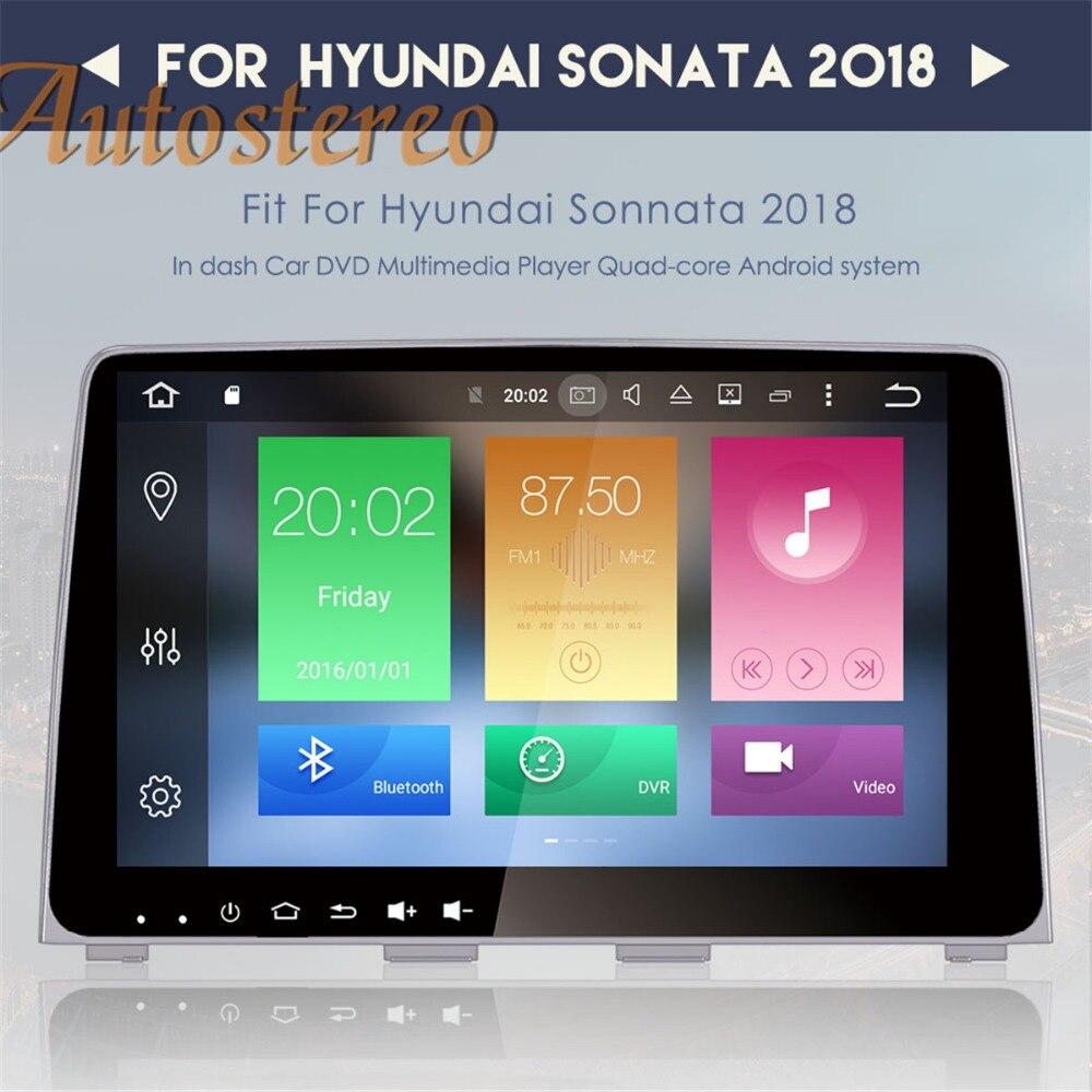 Android8 7.1 Voiture GPS navigation lecteur DVD de Voiture Pour Hyundai Sonata 2018 multimédia SatNAV Navi Huit core CPU 4 gb RAM date unité