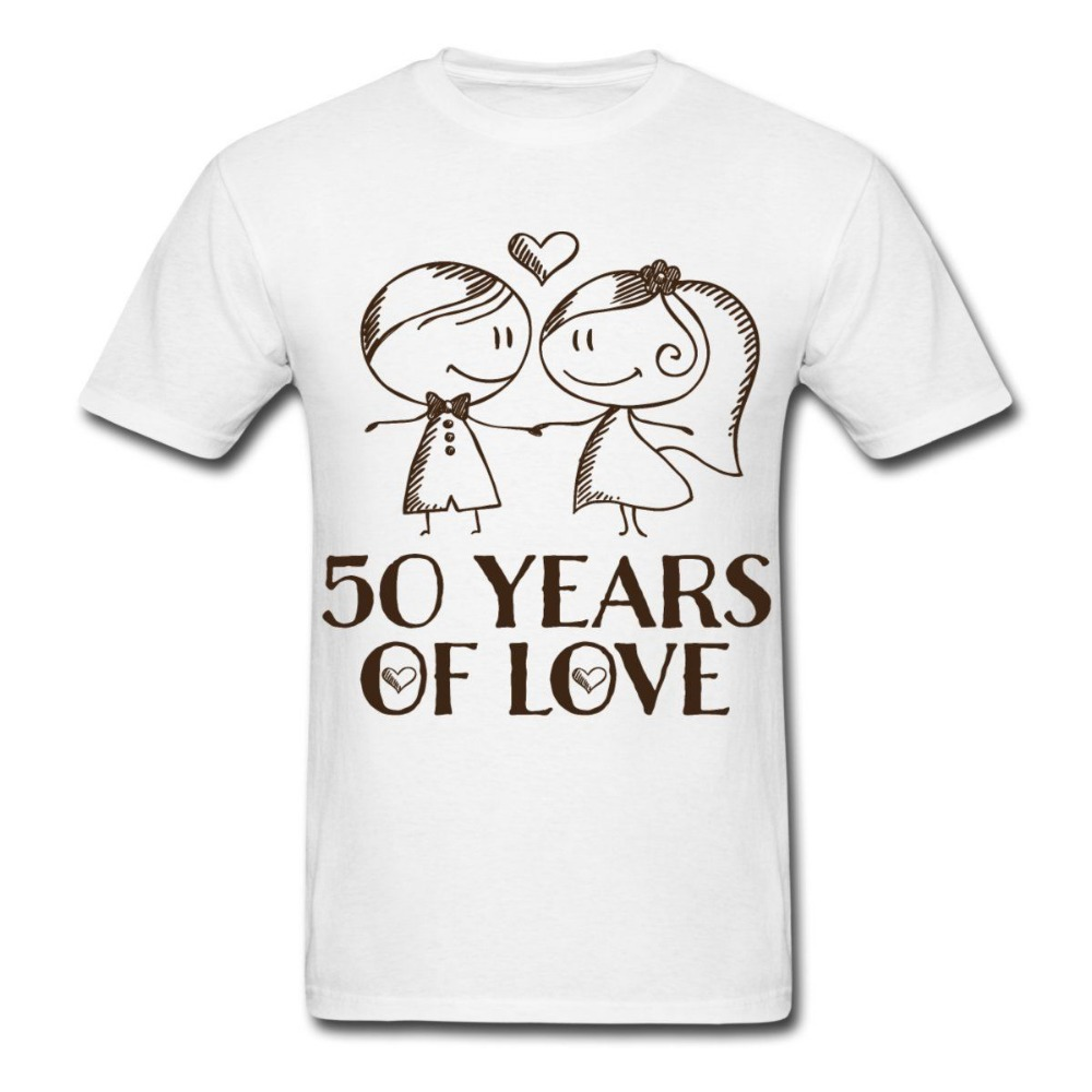 Couple t shirt design white - 2017 Top Fashion Time Limited Fashion Tee4u Shirt Sale Men S 50th Wedding Anniversary Love Couple