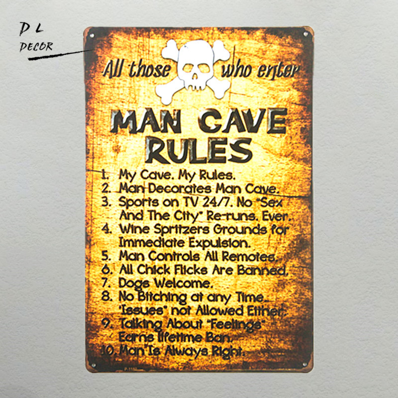 DL - shabby chic Retro Man Cave Rules Plechová cedule Metal Legrační Novinka Wall Art Kolej Garage Home Decor